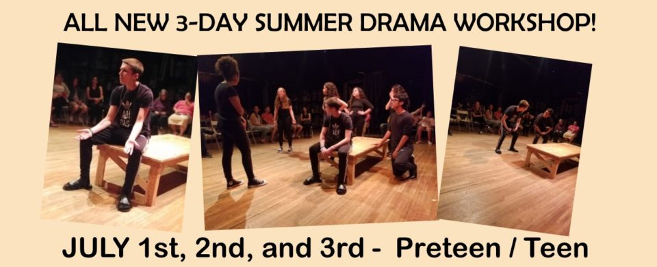 3 day drama workshop july 1.2.3